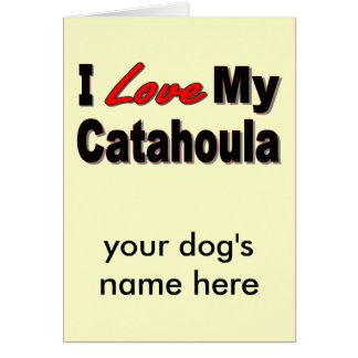 I Love My Catahoula Dog Merchandise Card