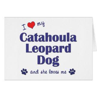 I Love My Catahoula Leopard Dog (Female Dog) Card
