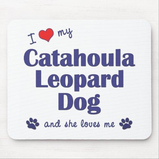 I Love My Catahoula Leopard Dog (Female Dog) Mouse Pads