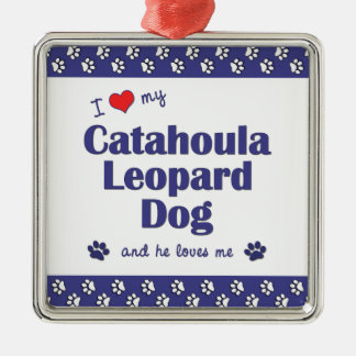 I Love My Catahoula Leopard Dog (Male Dog) Square Metal Christmas Ornament