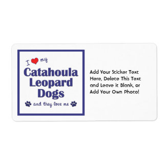 I Love My Catahoula Leopard Dogs (Multiple Dogs) Shipping Label