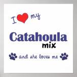 I Love My Catahoula Mix (Female Dog) Poster Print
