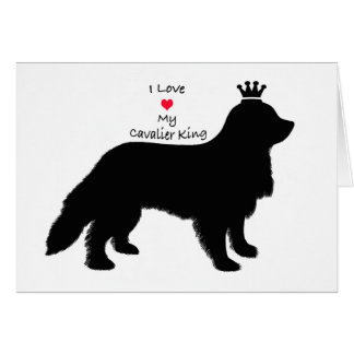 I love My Cavalier King Card