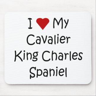 I Love My Cavalier King Charles Spaniel Dog Gifts Mouse Pad