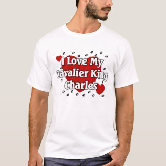I love my Cavalier King Charles T-Shirt