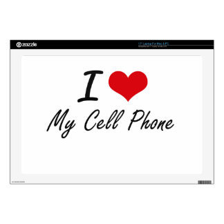 """I love My Cell Phone 17"""" Laptop Decals"""