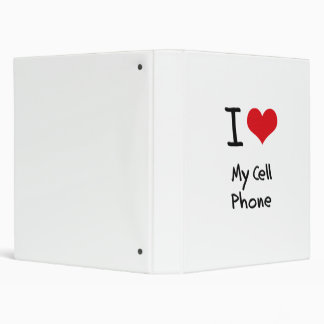 I love My Cell Phone 3 Ring Binders