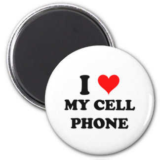 I Love My Cell Phone 2 Inch Round Magnet