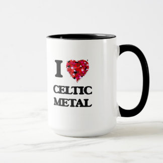 I Love My CELTIC METAL Mug
