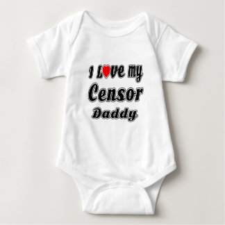 I Love My Censor Daddy Tee Shirts