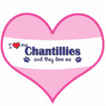 I Love My Chantillies (Multiple Cats) Acrylic Cut Outs