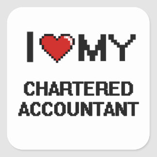 I love my Chartered Accountant Square Sticker