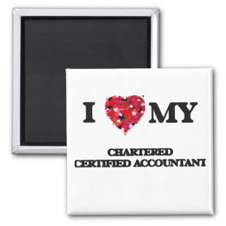 I love my Chartered Certified Accountant 2 Inch Square Magnet