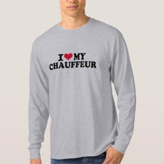 I love my Chauffeur T-Shirt