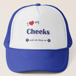 I Love My Cheeks (Female Dog) Trucker Hat