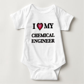 I love my Chemical Engineer Baby Bodysuit