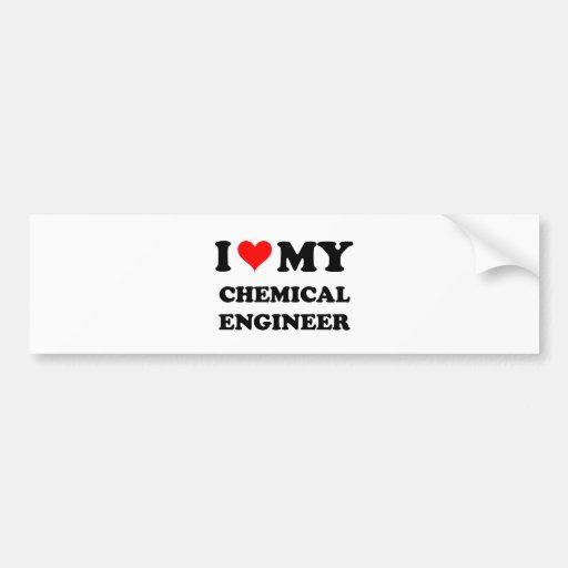 I Love My Chemical Engineer Car Bumper Sticker