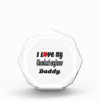 I Love My Chemical engineer Daddy Award