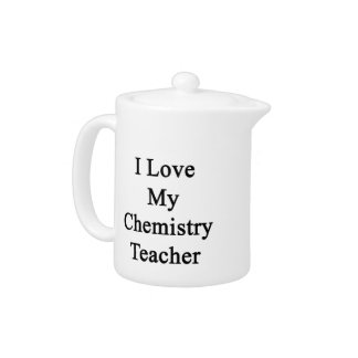 I Love My Chemistry Teacher