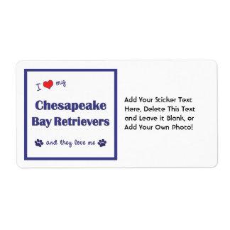 I Love My Chesapeake Bay Retrievers (Multi Dogs) Label
