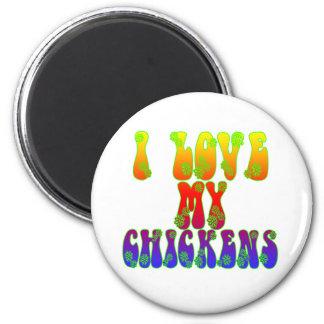 I Love My Chickens 2 Inch Round Magnet