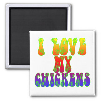 I Love My Chickens 2 Inch Square Magnet