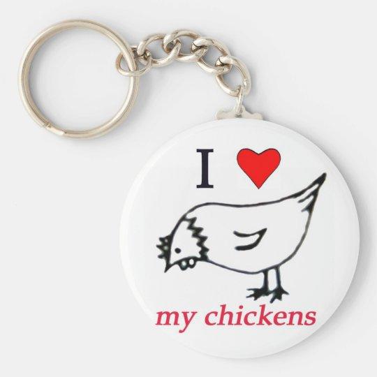 I Love my chickens Keychain