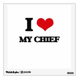 I love My Chief Wall Skin