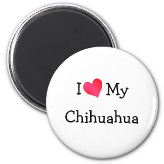 I Love My Chihuahua 2 Inch Round Magnet