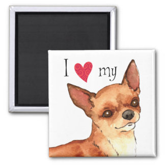 I Love my Chihuahua 2 Inch Square Magnet