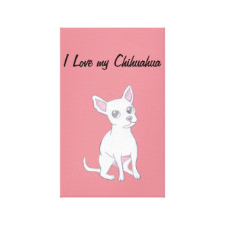 I love my Chihuahua Canvas Print