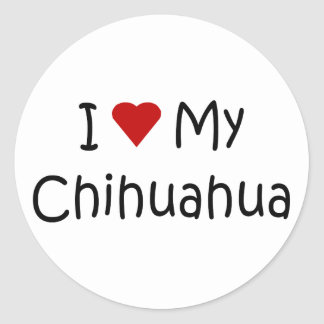 I Love My Chihuahua Dog Breed Lover Gifts Classic Round Sticker