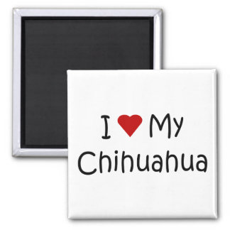 I Love My Chihuahua Dog Breed Lover Gifts Magnet