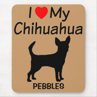 I Love My  Chihuahua Dog Breed Mousepad