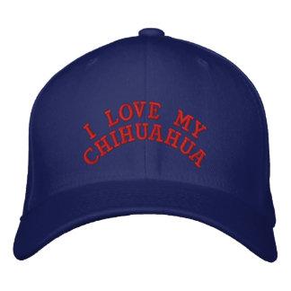 I LOVE MY CHIHUAHUA EMBROIDERED BASEBALL HAT