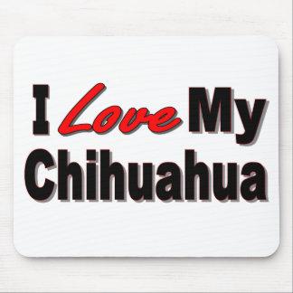 I Love My Chihuahua Mousepad Mouse Pad