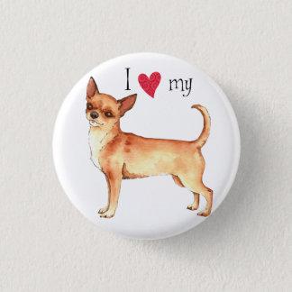I Love my Chihuahua Pinback Button