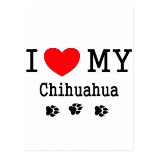 I Love My Chihuahua! Postcard