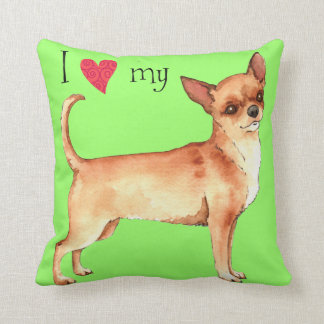 I Love my Chihuahua Throw Pillow