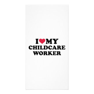 I love my childcare Worker Picture Card