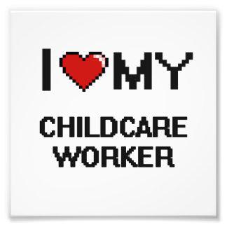 I love my Childcare Worker Photo Print