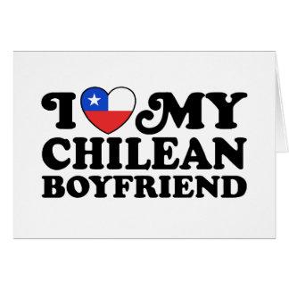 I Love My Chilean Boyfriend Card