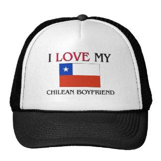 I Love My Chilean Boyfriend Trucker Hats