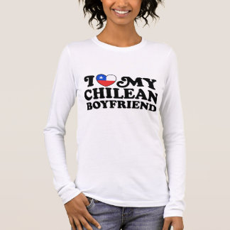 I Love My Chilean Boyfriend Long Sleeve T-Shirt