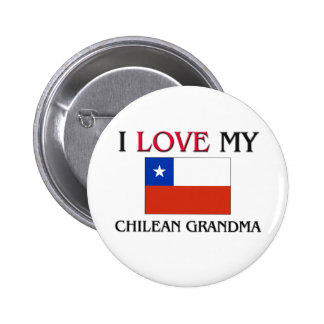 I Love My Chilean Grandma Pinback Buttons