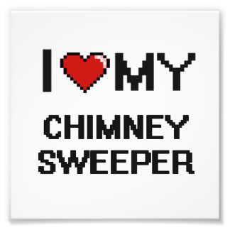 I love my Chimney Sweeper Photo Print
