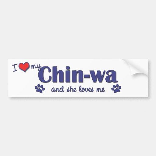 I Love My Chin-wa (Female Dog) Car Bumper Sticker