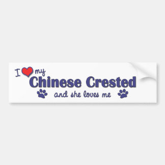 I Love My Chinese Crested (Female Dog) Bumper Sticker