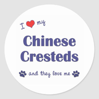 I Love My Chinese Cresteds (Multiple Dogs) Round Sticker