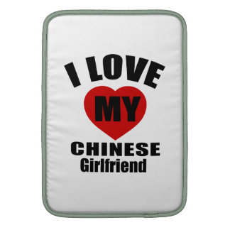 I LOVE MY CHINESE  GIRLFRIEND SLEEVE FOR MacBook AIR